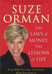 The Laws of Money, the Lessons of Life: 5 Timeless Secrets to Get Out and Stay Out of Financial Trouble Pdf Book