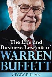 Warren Buffett: The Life and Business Lessons of Warren Buffett Book Pdf