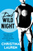 Dark Wild Night (Wild Seasons, #3) by Christina Lauren