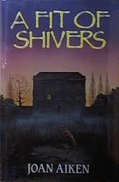 A Fit of Shivers