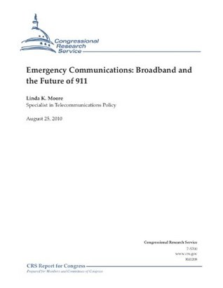 Emergency Communications: Broadband and the Future of 911