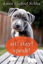 Sit! Stay! Speak! Book Pdf