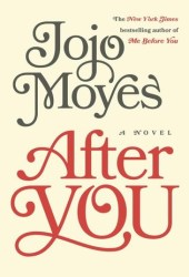 After You (Me Before You, #2) Pdf Book