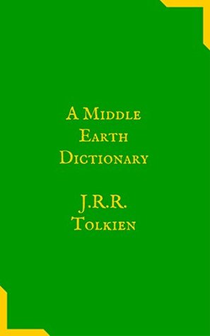 A Middle Earth Dictionary