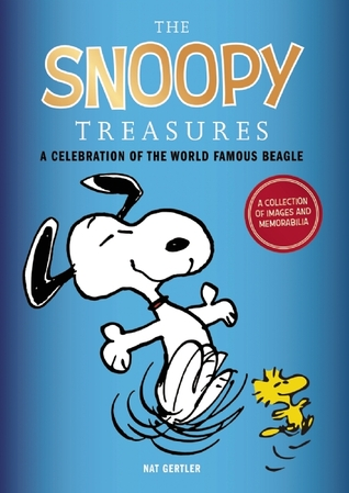 The Snoopy Treasures: An Illustrated Celebration of the ...