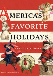 America's Favorite Holidays: Candid Histories Pdf Book