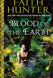 Blood of the Earth (Soulwood, #1) Book Pdf