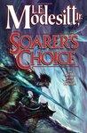 Soarer's Choice (Corean Chronicles, #6)
