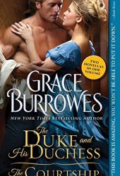 The Duke and His Duchess / The Courtship (Windham, #0.5-0.6)