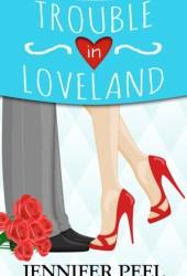 Trouble in Loveland Book Pdf