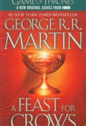 A Feast for Crows (A Song of Ice and Fire, #4) Pdf Book