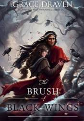 The Brush  of Black Wings (Master of Crows, #2) Pdf Book