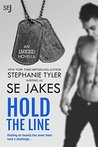 Hold The Line by S.E. Jakes