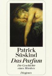Das Parfum: Die Geschichte eines Mörders Pdf Book