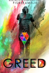 Greed (The Seven Deadly, #2) Pdf Book