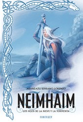Neimhaim: Los hijos de la nieve y la tormenta (Neimhaim, #1)
