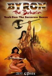The Sorceress Queen (Byron the Barbarian #1) Book Pdf