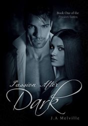 Passion After Dark (Passion, #1) Pdf Book