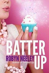Batter Up (Bachelors of Buttermilk Falls, #1) Book Pdf