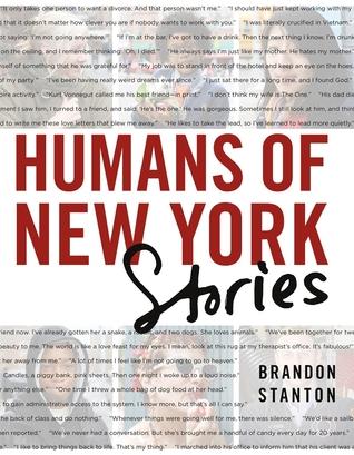 Humans of New York: Stories Brandon Stanton