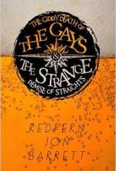 The Giddy Death of the Gays & the Strange Demise of Straights Book Pdf