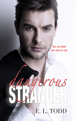 Dangerous Stranger (Beautiful Entourage, #4)