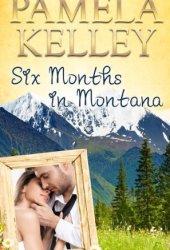 Six Months in Montana (Montana Sweet Western Romance, #1) Book Pdf
