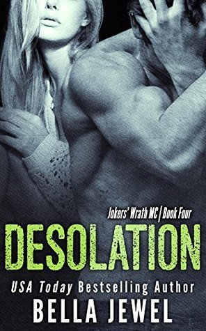 Desolation (Jokers' Wrath MC, #4)