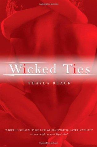 Wicked Ties (Wicked Lovers, #1)