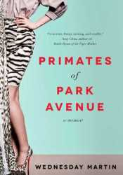 Primates of Park Avenue Pdf Book