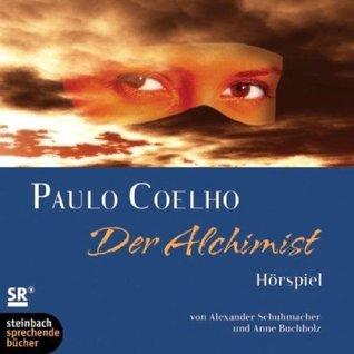 Der Alchimist. Hörspiel. 2 CDs [Audiobook]