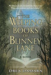 The Weeping Books Of Blinney Lane Pdf Book