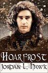 Hoarfrost (Whyborne & Griffin, #6)