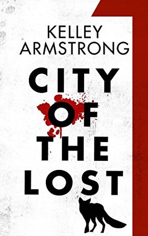 City of the Lost: Part One