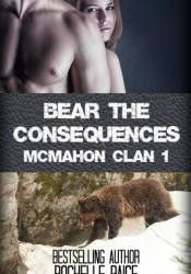 Bear the Consequences (McMahon Clan, #1) Pdf Book