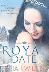 Royal Date (The Royals of Monterra, #1) Book Pdf