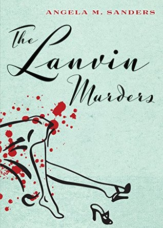 The Lanvin Murders (Vintage Clothing, #1)