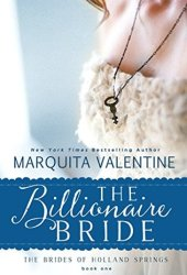 The Billionaire Bride (The Brides of Holland Springs, #1) Book Pdf