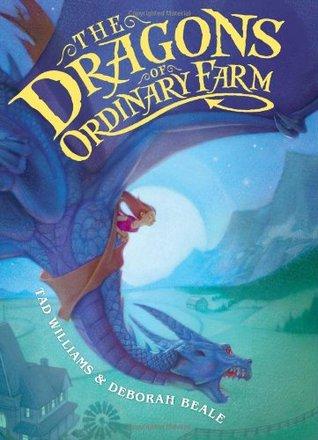 The Dragons of Ordinary Farm (Ordinary Farm Adventures, # 1)