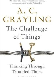 The Challenge of Things: Thinking Through Troubled Times Pdf Book