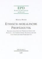 Ethisch-moralische Propädeutik