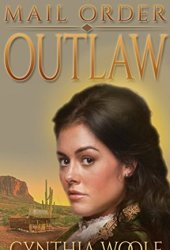 Mail Order Outlaw (Brides of Tombstone, #1) Book Pdf