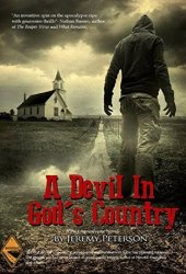 A Devil in God's Country
