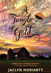 A Tangle of Gold (The Colours of Madeleine, #3) Pdf Book