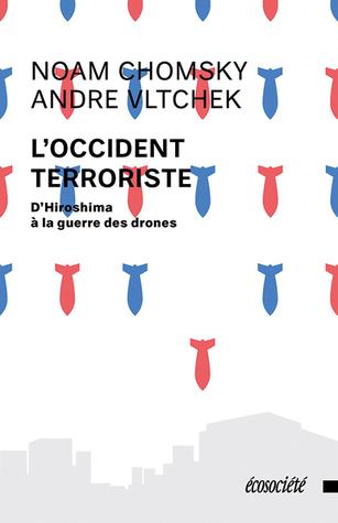 L'occident terroriste