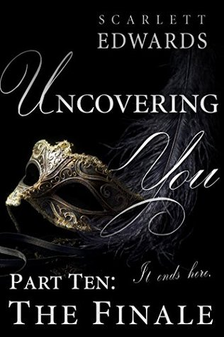 The Finale (Uncovering You, #10)