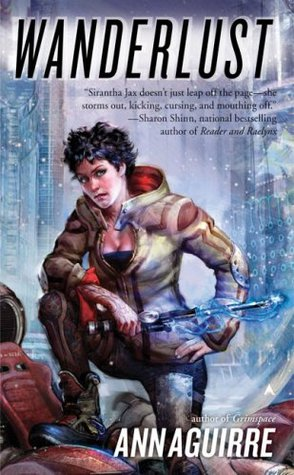 Wanderlust (Sirantha Jax, #2)