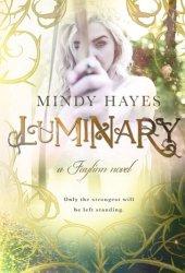 Luminary (Faylinn, #3)