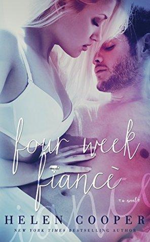 Four Week Fiancé (Four Week Fiancé, #1)