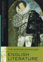 The Norton Anthology of English Literature, Vol. B: The Sixteenth Century & The Early Seventeenth Century Pdf Book